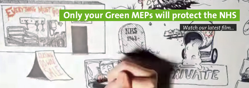 Only your Green MEPs will protect the NHS